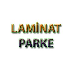 Bakırköy Laminat Parke & Tadilat ve Dekorasyon Merkezi