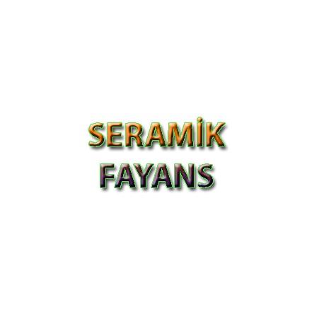 SERAMİK & FAYANS